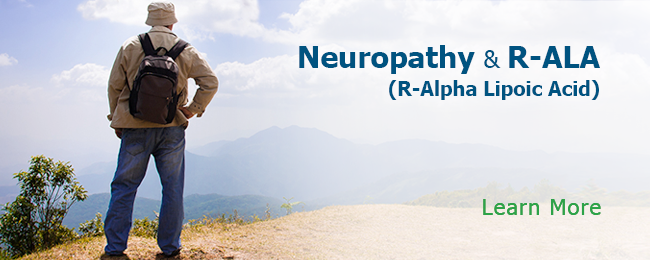 Neuropathy and R-ALA R-Alpha Lipoic Acid